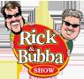 Rick & Bubba Show