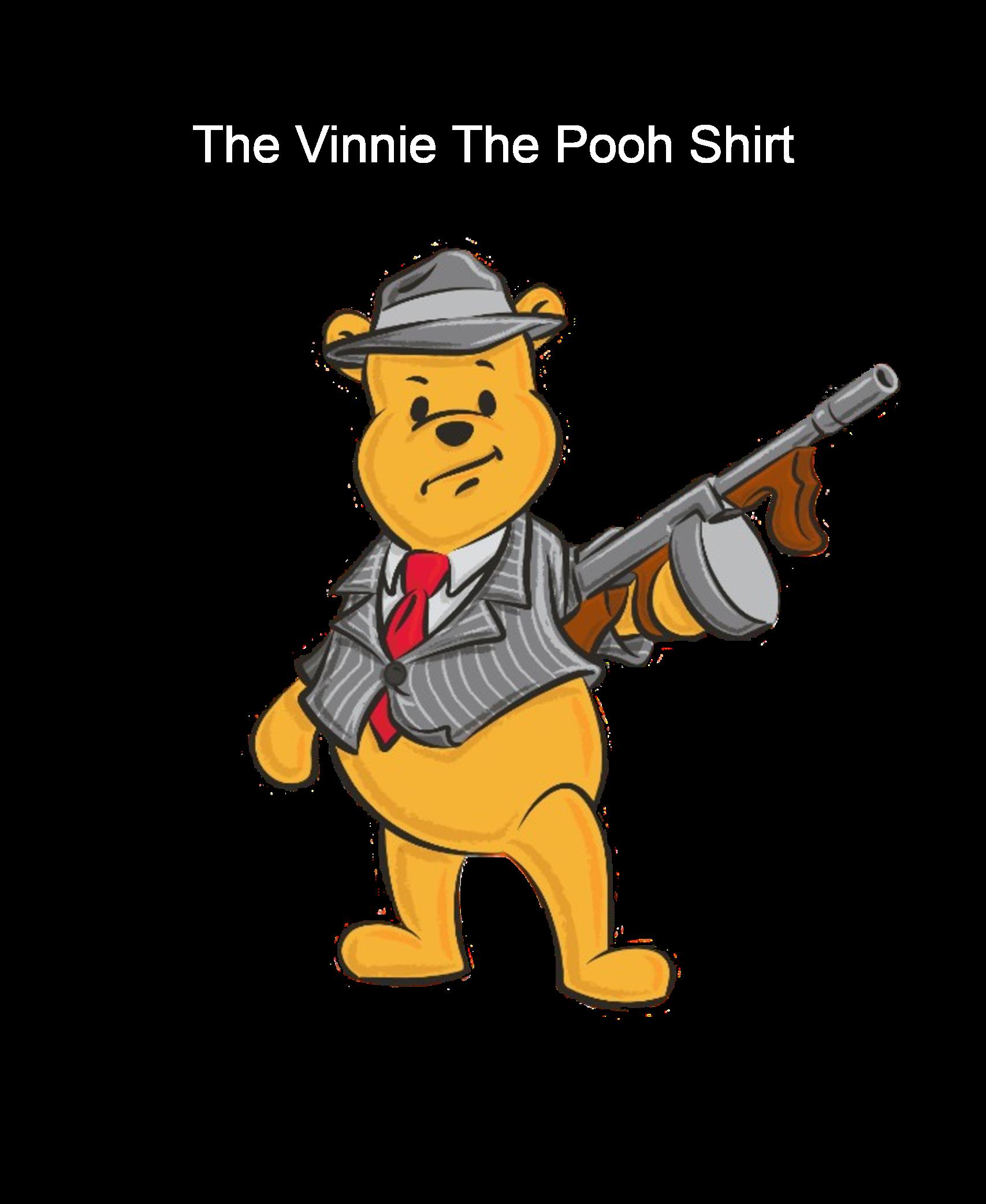Vinnie The Pooh Shirt